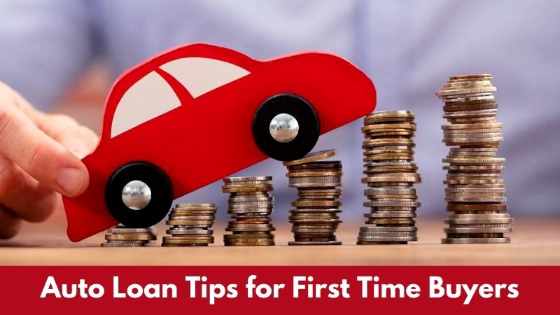 Auto Loan Tips for First Time Buyers